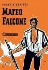 Mateo Falcone - Prosper Mérimée