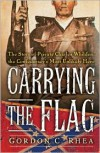 Carrying the Flag: The Story of Private Charles Whilden, the Confederacy's Most Unlikely Hero -