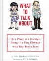 What to Talk About - Chris Colin, Rob Baedeker, Tony Millionaire