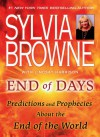 End of Days: Predictions and Prophecies About the End of the World - Sylvia Browne; Lindsay Harrison