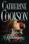 Kate Hannigan: A Novel (Cookson, Catherine) - Catherine Cookson