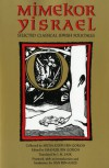 Mimekor Yisrael, Abridged and Annotated Edition: Classical Jewish Folktales - Micha Joseph bin Gorion