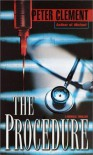 The Procedure - Peter Clement