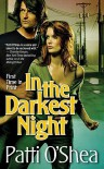In the Darkest Night - Patti O'Shea
