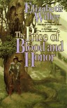 The Price of Blood and Honor - Elizabeth Willey