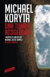 Una tumba acogedora (Lincoln Perry Series #3) - Michael Koryta
