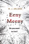 Eeny Meeny - M J Arlidge