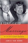 A Complicated Marriage: My Life with Clement Greenberg - Janice Van Horne