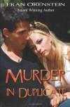 Murder in Duplicate - Fran Orenstein