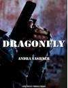 Dragonfly - Andra Sashner