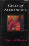 Girls of Alexandria - Edwar al-Kharrat, إدوار الخراط