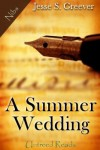 A Summer Wedding (Nibs) - Jesse S. Greever