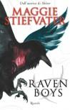 Raven Boys - Maggie Stiefvater, M. Locatelli