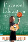 Physical Education (A Murder 101 Mystery #6) - Maggie Barbieri