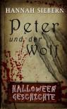 Peter und der Werwolf - Eine Halloweengeschichte - Hannah Siebern