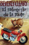 El ratoncito de la moto (The Mouse and the Motorcycle, Spanish Edition) - Beverly Cleary, Louis Darling
