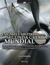 Enigmas y misterios de la Segunda Guerra Mundial - Jesús Hernández