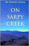 On Sarpy Creek - Ira S. Nelson