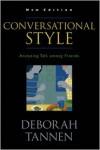 Conversational Style: Analyzing Talk among Friends - Deborah Tannen