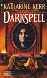 Darkspell - Katharine Kerr