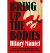 Bring Up the Bodies (Thomas Cromwell, #2) - Hilary Mantel