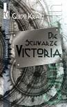 Die Schwarze Victoria - Guido Krain