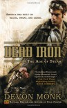Dead Iron (The Age of Steam, #1) - Devon Monk