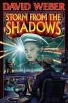 Storm from the Shadows - David Weber