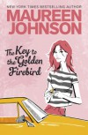 Key to the Golden Firebird - Maureen Johnson