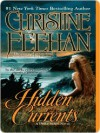 Hidden Currents (Drake Sisters, #7) - Christine Feehan