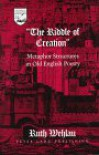 «The Riddle of Creation» (Studies in the Humanities: Literature-Politics-Society) - Ruth Wehlau