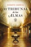 El Tribunal de las Almas - Donato Carrisi