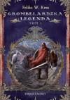 Grombelardzka legenda, tom 1 - Feliks W. Kres