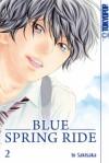Blue Spring Ride 2 (Broschiert) - Io Sakisaka