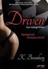 Driven. Tom 1. Namiętność silniejsza niż ból - K Bromberg