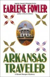 Arkansas Traveler (Benni Harper Mysteries) [Hardcover] - Earlene Fowler