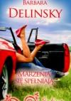Marzenia się spełniają - Barbara Delinsky