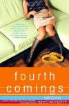 Fourth Comings: A Jessica Darling Novel (Jessica Darling Novels) - Megan McCafferty