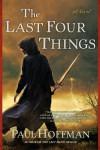 The Last Four Things - Paul  Hoffman