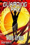 Guarding Pax (Sector Guard, #15) - Viola Grace