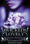 Amores Rebeldes (Wicked Lovely, #1) - Melissa Marr,  Luís Coimbra