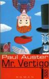 Mr. Vertigo - Werner Schmitz, Paul Auster
