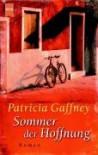 Sommer Der Hoffnung - Patricia Gaffney