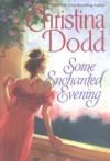 Some Enchanted Evening  - Christina Dodd