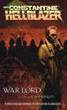 Hellblazer: War Lord - John Shirley