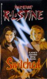 Switched (Fear Street, # 31) - R.L. Stine