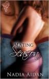 Mating Season - Nadia Aidan