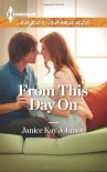 From This Day On (Harlequin Superromance) - Janice Kay Johnson