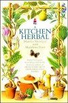 A KITCHEN HERBAL: MAKING THE MOST OF HERBS FOR COOKERY AND HEALTH.: MAKING THE MOST OF HERBS FOR COOKERY AND HEALTH - Maurice Mességué