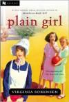Plain Girl - Virginia Sorensen, Charles Geer